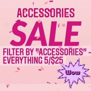 5/$25 Accessory and Jewelry Sale